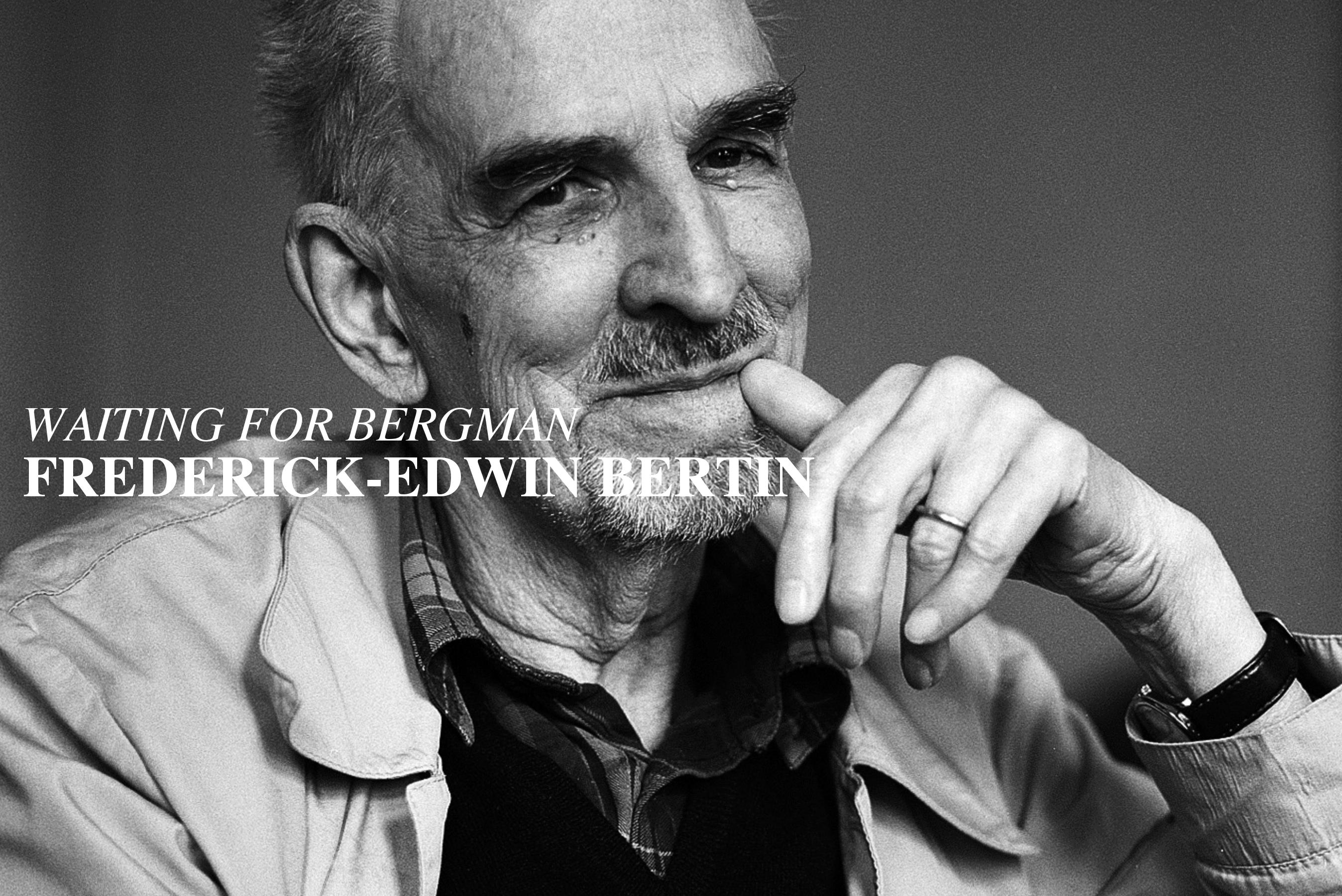 Ingmar Bergman by Frederick-Edwin Bertin Zefyr Life